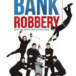 The Comedy About A Bank Robber